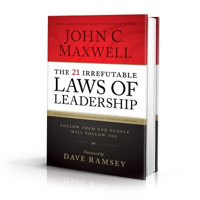 21 Irrefutable Laws of leadership john maxwell