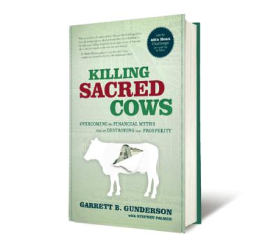 killing sacred cows garrett gunderson