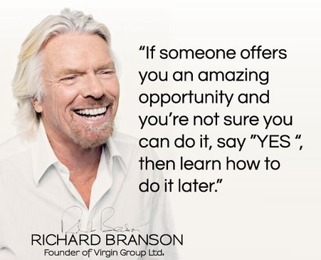 richard branson if someone offers you an amazing opportunity